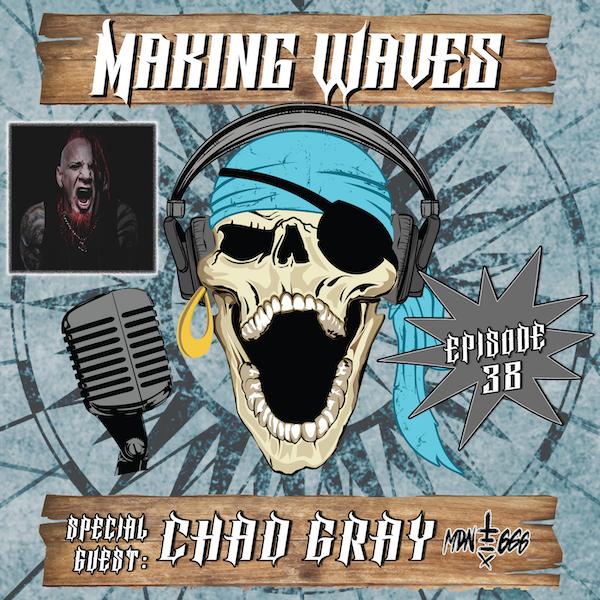 HellYeah & Mudvayne's Chad Gray Makes Waves!