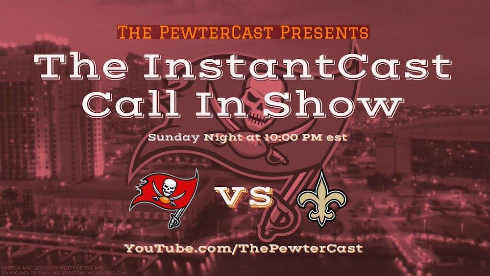 InstantCast Bucs vs Saints, Again