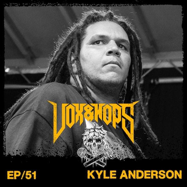 Kyle Anderson (Brand of Sacrifice)