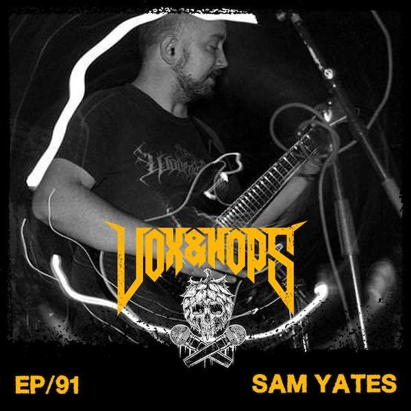 Sam Yates (Ingested)