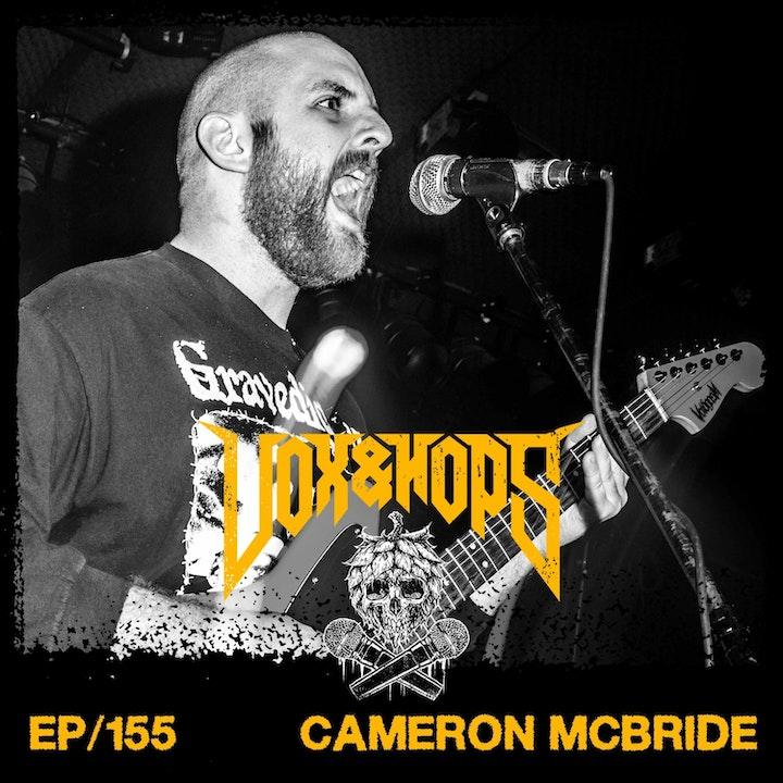 Cameron McBride (Methwitch, Voidgasm, God.thebountyhunter, Bleach Wave, TWELVExTITANS & BRID3)