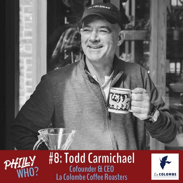 Todd Carmichael Part 1: Creating La Colombe & Almost Dying in Antarctica