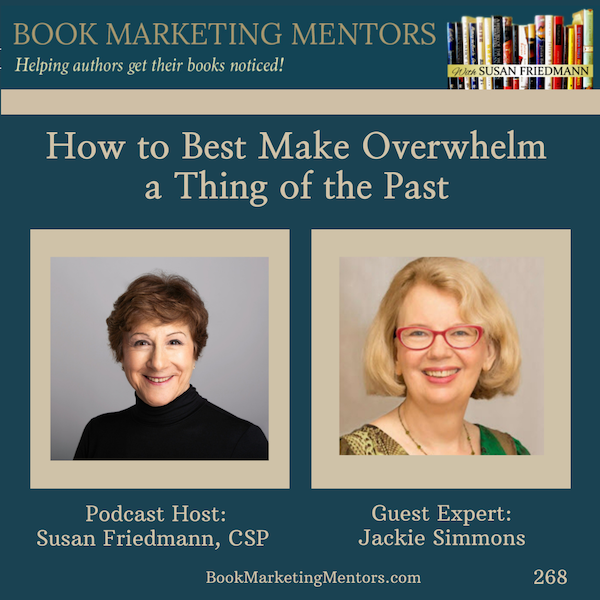 How to Best Make Overwhelm a Thing of the Past - BM268