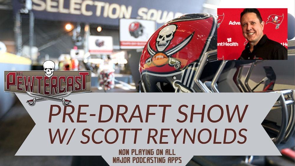 Pre-Draft Show with Scott Reynolds
