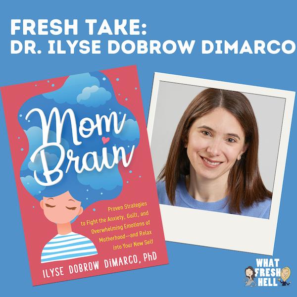 "Fresh Take: Ilyse DiMarco on ""Mom Brain"" Image"