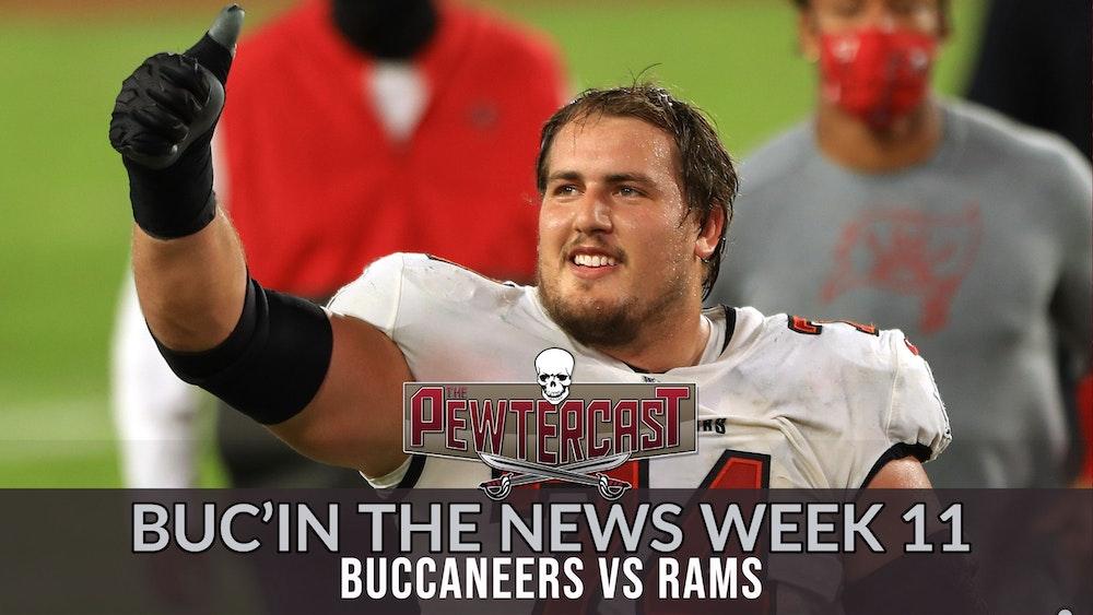 Buc'In the News Week 11 - Buccaneers vs Rams
