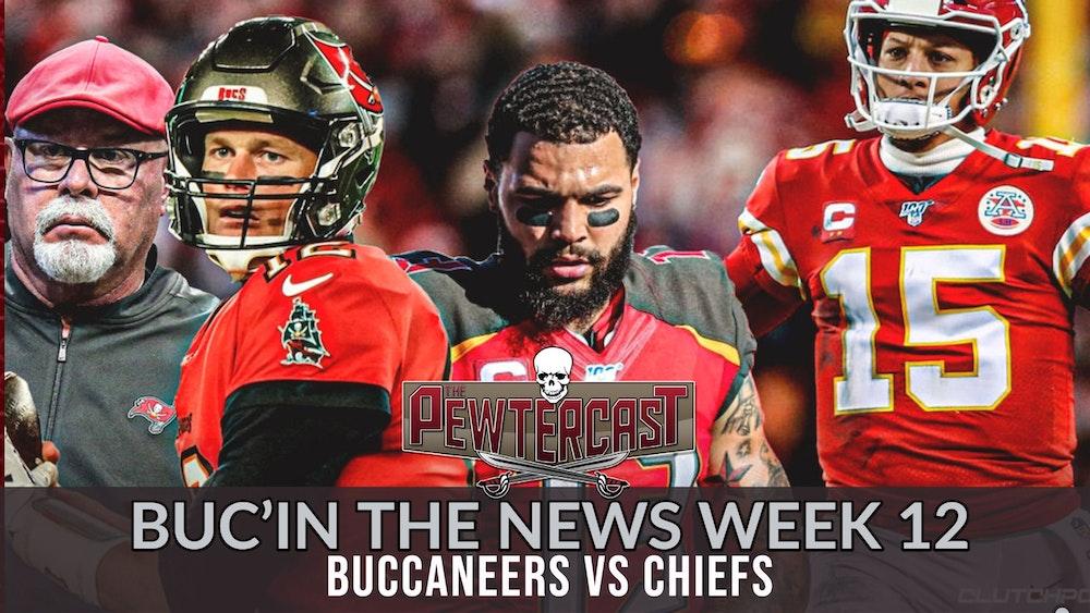 Buc'In the News - Week 12  Buccaneers vs Chiefs