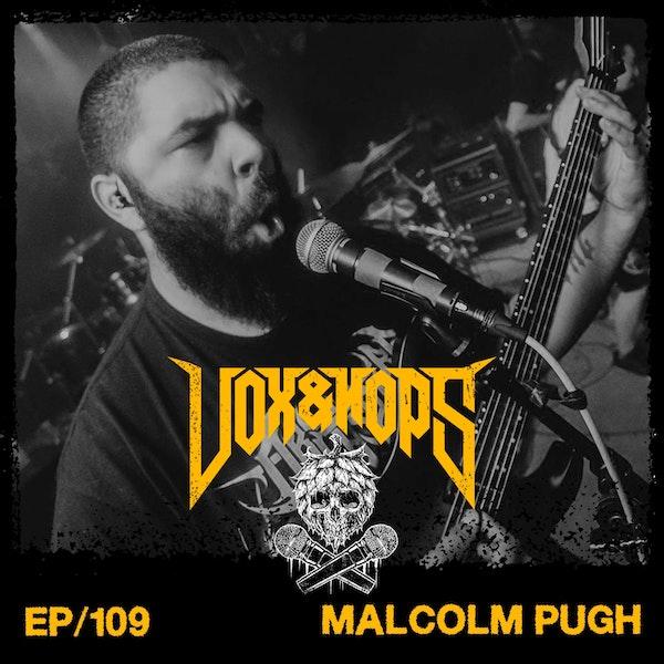 Malcolm Pugh (Inferi & The Artisan Era)