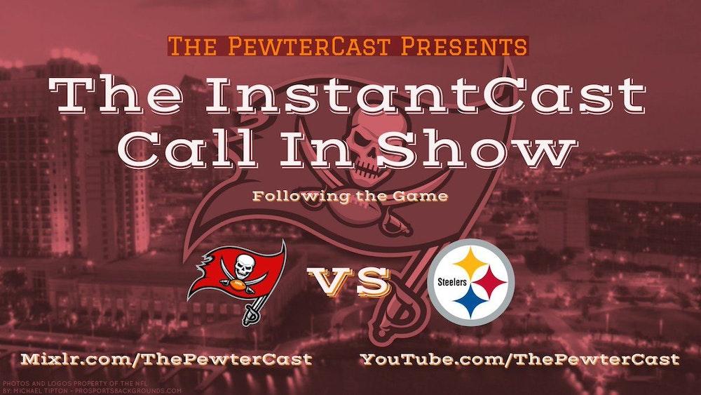 InstantCast - Bucs at Steelers