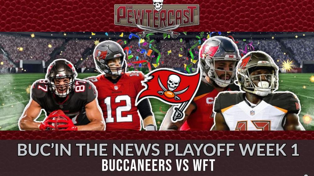 Buc'in the News for Playoff Week 1 - Bucs at Washington Football Team