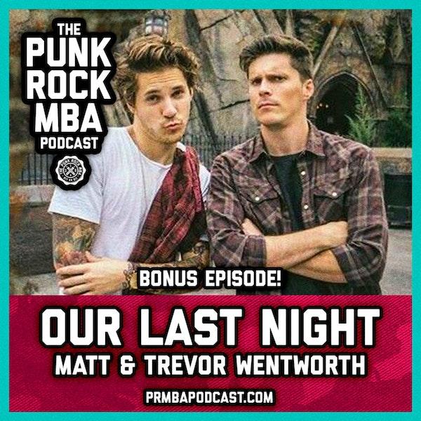 Our Last Night (Matt & Trevor Wentworth) Image