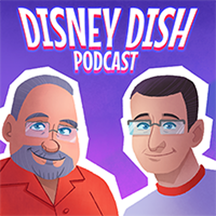 """Episode 140: DisneyDish Live Event! """"What's This? with Jim Hill"""""""