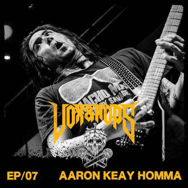 07- Aaron Keay Homma (Killitorous & Annihilator)