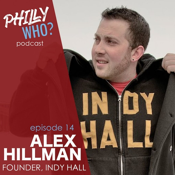 Alex Hillman: A Founding Father of Coworking at Independents Hall Image