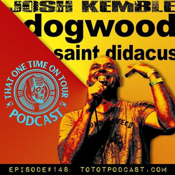 Josh Kemble (Dogwood)