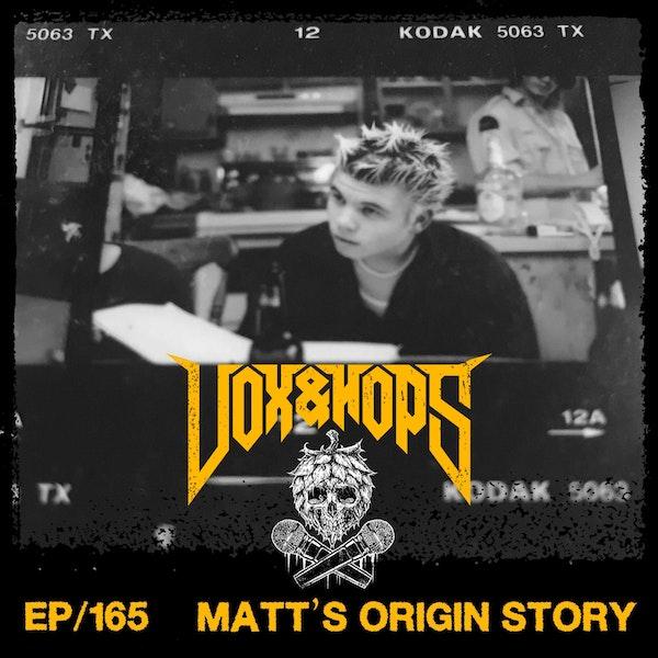 Matt's Origin Story as told by Joe Martel, Katherina Benoit & Mike Marino