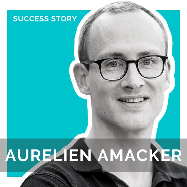 How To Create An 8 Figure SaaS With No Technical Background With Aurelien Amacker, CEO of Systeme.io