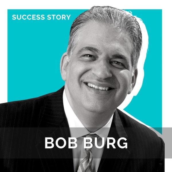 Bob Burg, Author & Speaker | Influence, Success & Profit: The Go-Giver Way