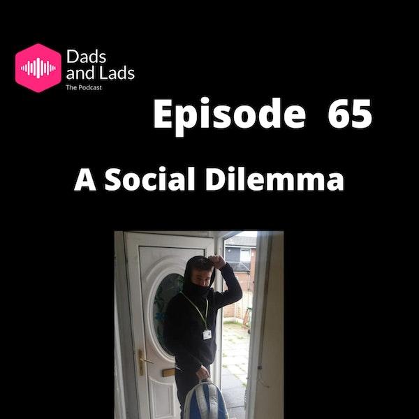 Episode 65 - A Social Dilemma Image