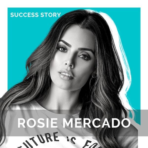 Rosie Mercado, Model & TV Star   Body Positivity, Mental Health & Entrepreneurship    SSP Interview