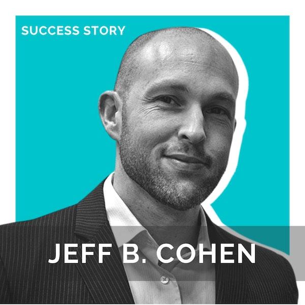 Jeff B. Cohen, Managing Partner   Ten Essential Tools For Business   SSP Interview