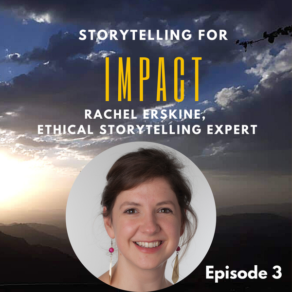3: I did things I wouldn't do now - Rachel Erskine, ethical storytelling expert Image