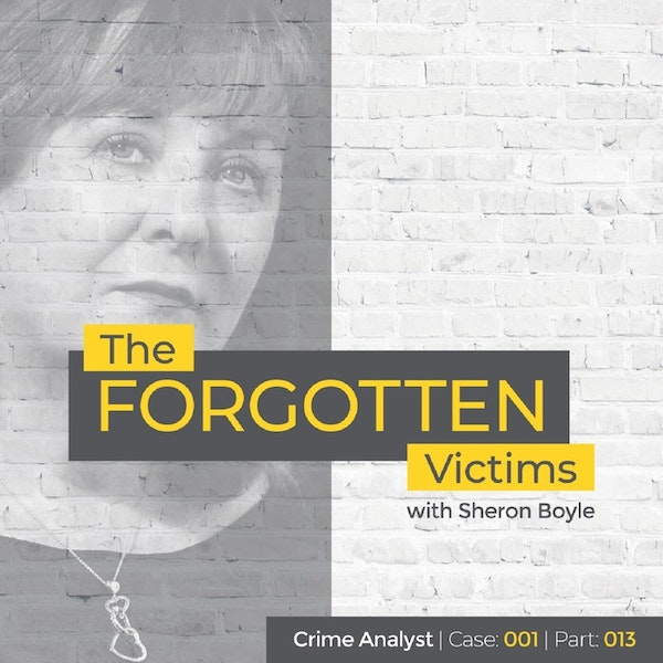13: The Forgotten Victims | Part 13 | Interview with Sheron Boyle Image