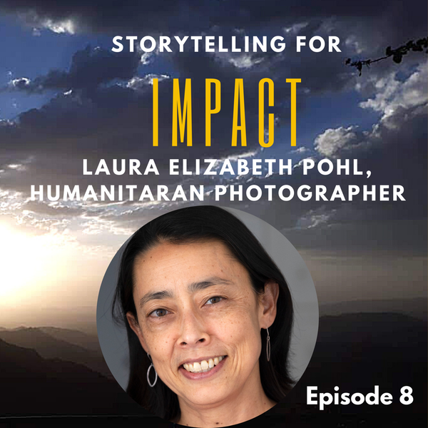 8: Not enough NGOs consider paying story contributors - Laura Elizabeth Pohl, humanitarian photographer Image