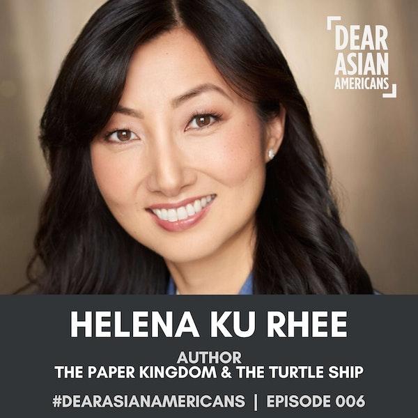 006 // Helena Ku Rhee // Author - The Paper Kingdom & The Turtle Ship