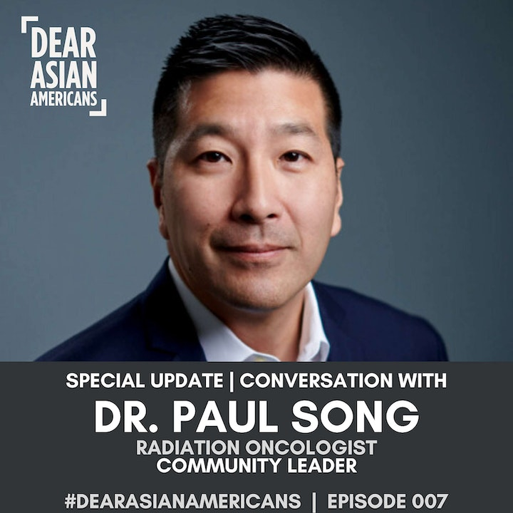 007 // Dr. Paul Song // Radiation Oncologist and Community Leader