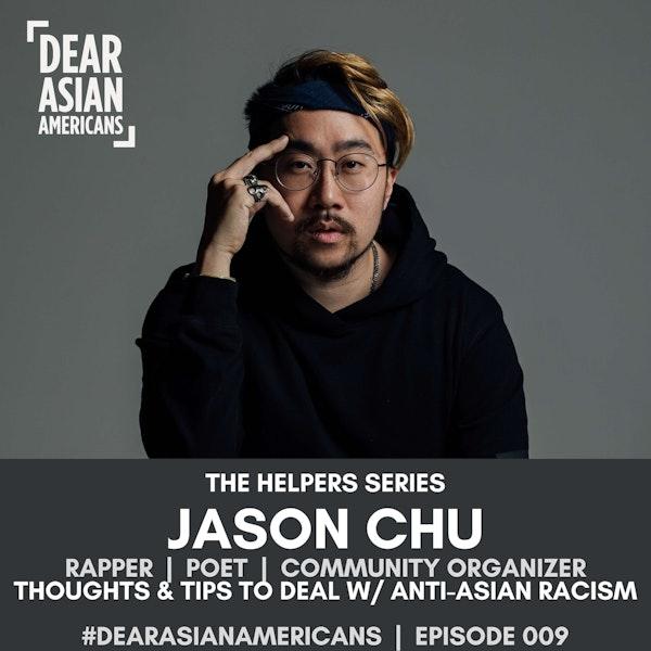009 // Jason Chu // Rapper & Poet // The Helpers Series