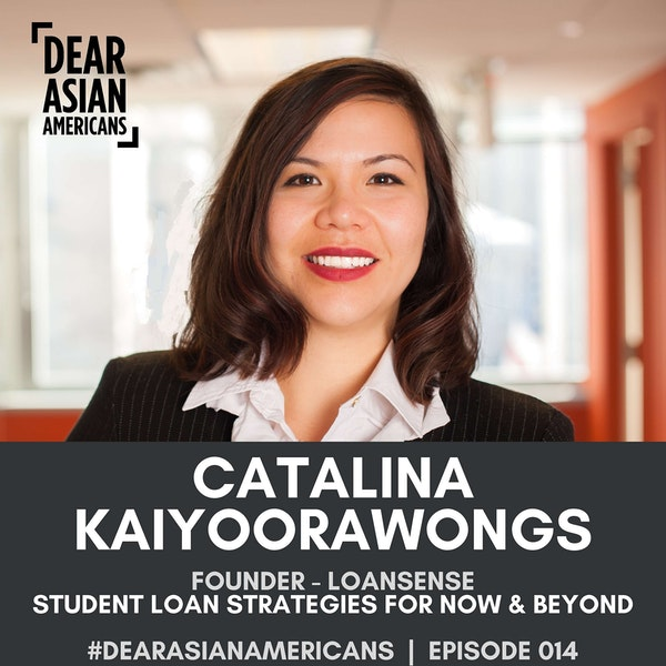 015 // Catalina Kaiyoorawongs // CEO & Founder - LoanSense // Student Loan Discussion