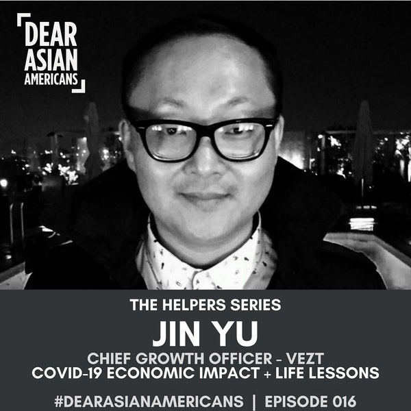 016 // Jin Yu // Chief Growth Officer - Vezt // COVID-19 Economic Impact