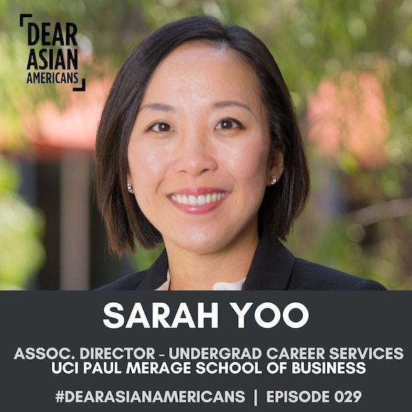 029 // Sarah Yoo // Associate Director of Undergraduate Business Career Services at UCI Paul Merage School of Business