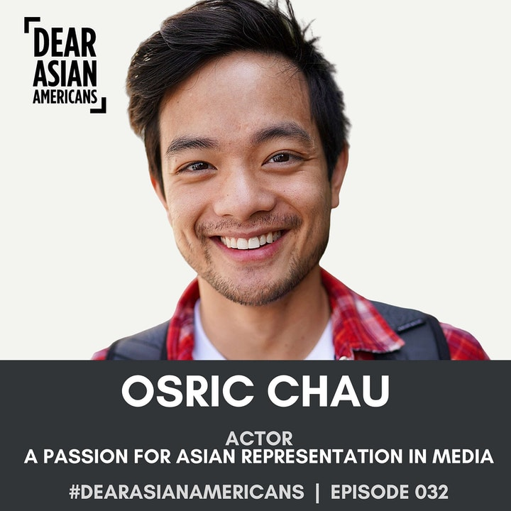 032 // Osric Chau // Actor // A Passion for Asian Representation in Media