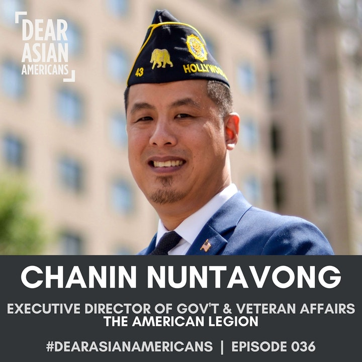 036 // Chanin Nuntavong // Executive Director of Government and Veterans Affairs at The American Legion // All-American Marine
