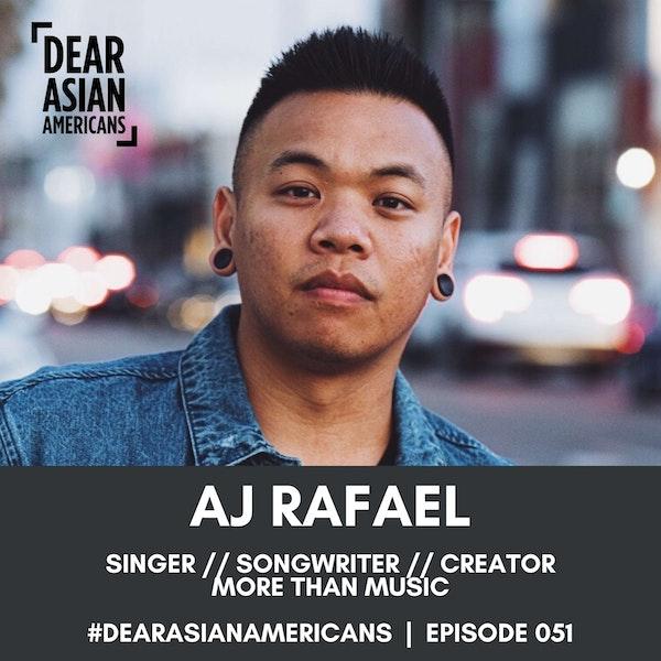 051 // AJ Rafael // Singer, Songwriter, Creator // More Than Music