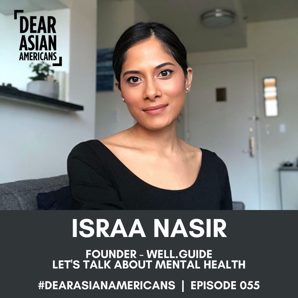055 // Israa Nasir // Founder - Well.Guide // Let's Talk About Mental Health
