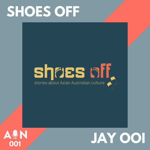 001 // Shoes Off with Jay Ooi // Sydney, Australia
