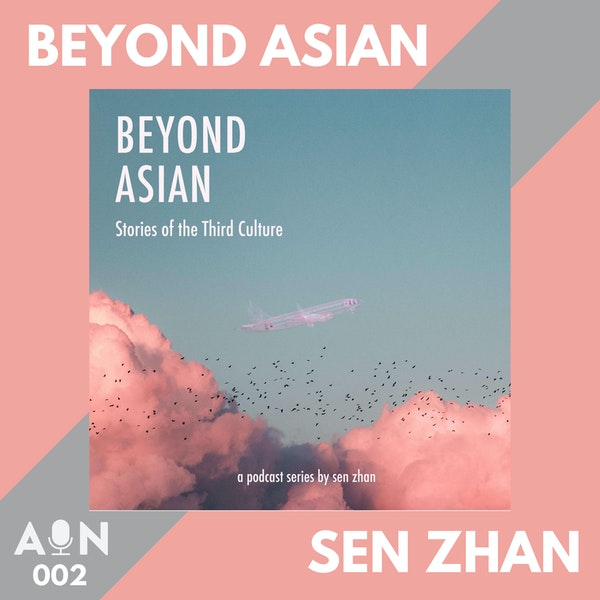 002 // Beyond Asian with Sen Zhan // Berlin, Germany