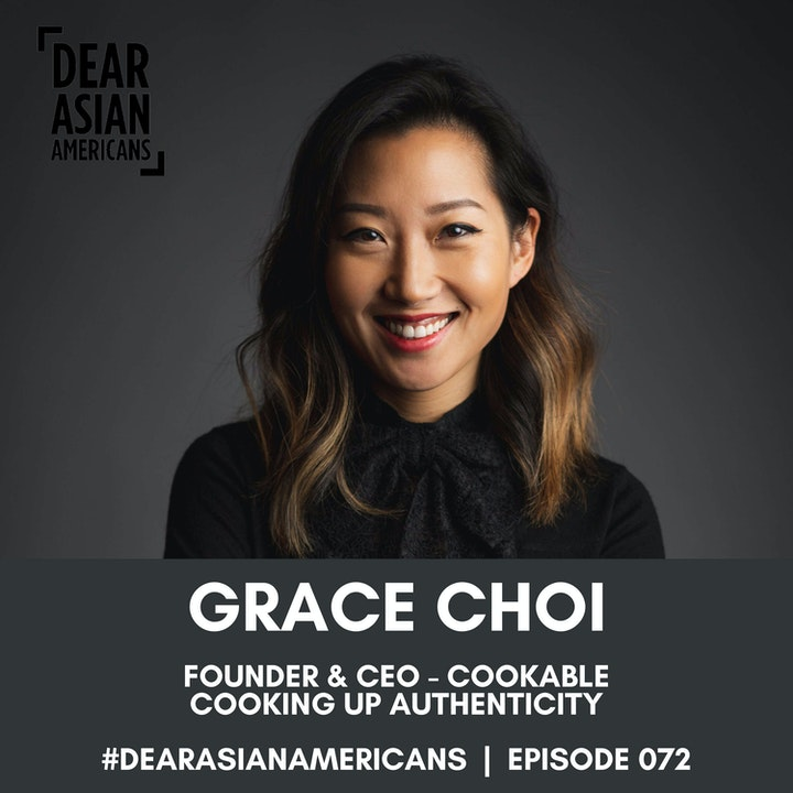 072 // Grace Choi // Founder & CEO - Cookable // Cooking Up Authenticity
