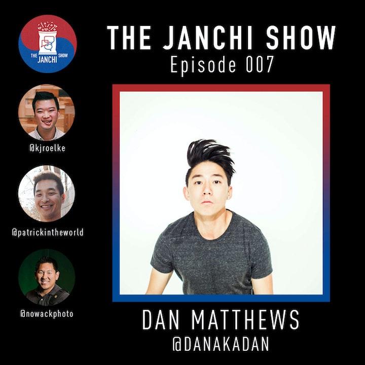 Episode 007 // Dan Matthews + Babambars!