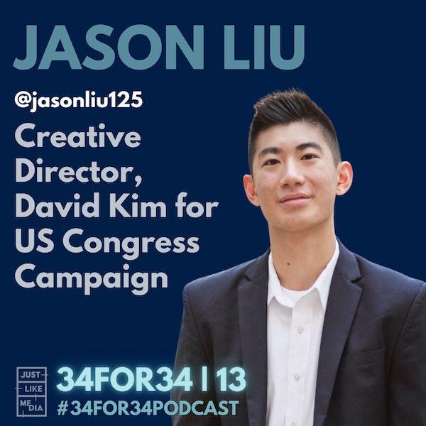 13 // Jason Liu // Creative Director, David Kim for Congress Campaign