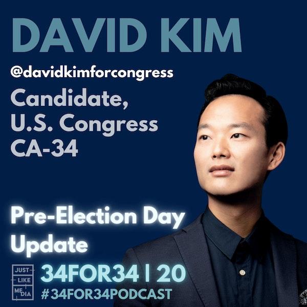 20 // David Kim // Pre-Election Update