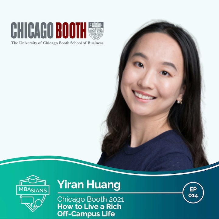 014 // How to Live a Rich Off-Campus Life // Yiran Huang - Chicago Booth 2021