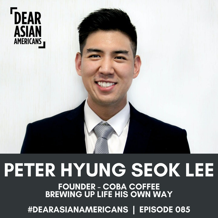 085 // Peter Hyung Seok Lee // Founder of COBA COFFEE // Brewing Up Life His Own Way