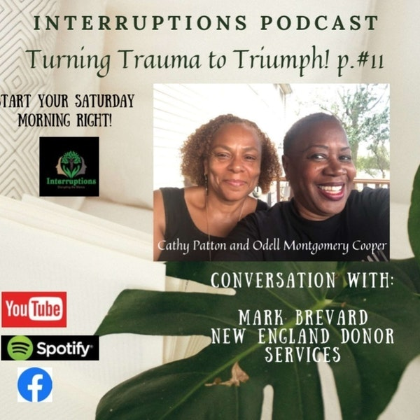 From Trauma to Triumph | Episode 11