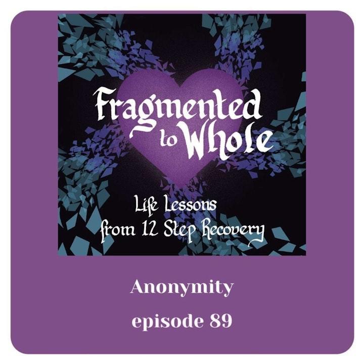 Anonymity | Episode 89