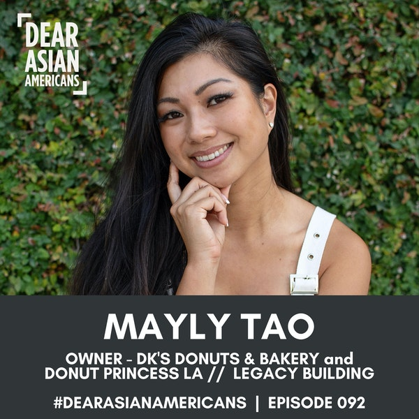 092 // Mayly Tao // Owner - DK's Donuts & Bakery + Donut Princess LA //  Legacy Building
