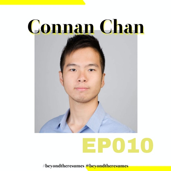 """010 // """"You have to get a Masters degree"""" with Connan Chan"""